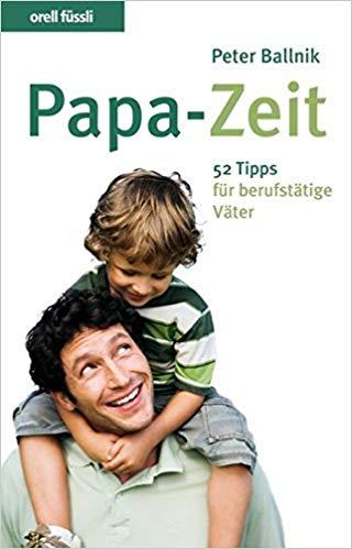 Papa-Zeit, Buch von Peter Ballnik