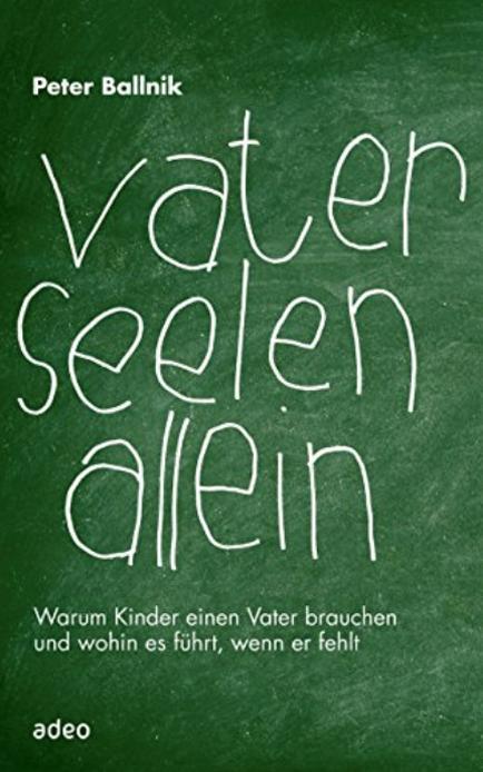 Vaterseelenallein, Buch von Peter Ballnik